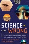Science-Was-Wrong